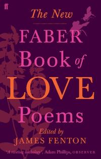 The New Faber Book of Love Poems