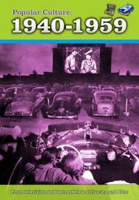 Popular culture: 1940-1959