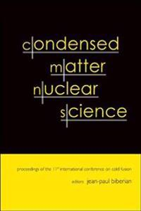 Condensed Matter Nuclear Science