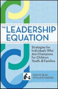 The Leadership Equation