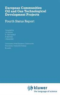 European Communities Oil and Gas Technological Development Projects, Fourth Status Report