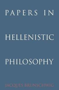 Papers in Hellenistic Philosophy