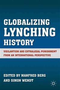 Globalizing Lynching History