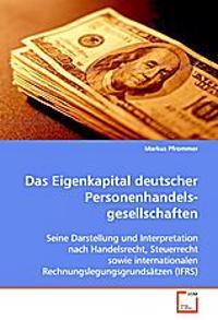 Das Eigenkapital deutscher Personenhandels-gesellschaften