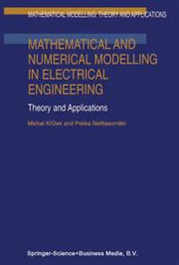 Mathematical and Numerical Modelling in Electrical Engineering