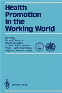 Health Promotion in the Working World