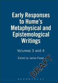 Early Responses To Hume's Metaphysical And Epistemological Writings