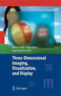 Three-Dimensional Imaging, Visualization, and Display