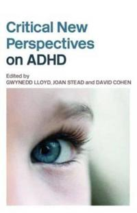 Critical New Perspectives on ADHD