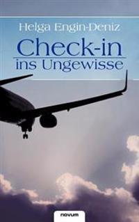Check-In Ins Ungewisse