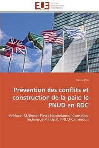 Pr�vention Des Conflits Et Construction de la Paix