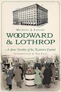 Woodward & Lothrop:: A Store Worthy of the Nation's Capital