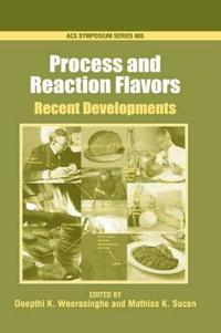 Process And Reaction Flavors