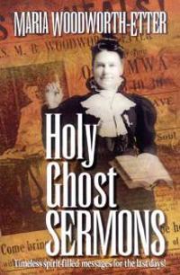Holy Ghost Sermons