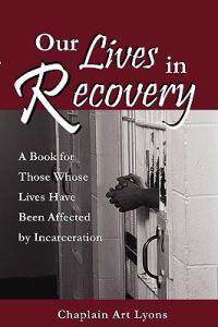 Our Lives in Recovery