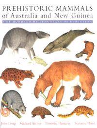 Prehistoric Mammals of Australia and New Guinea
