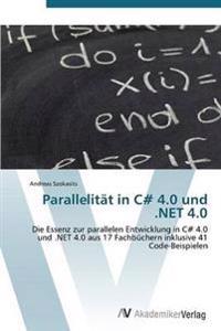 Parallelitat in C# 4.0 Und .Net 4.0