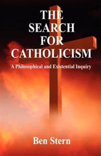 The Search for Catholicism