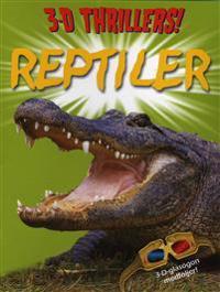 Reptiler 3D Thrillers