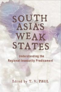 South Asia's Weak States