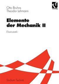 Elemente Der Mechanik II