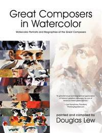 Great Composers in Watercolor