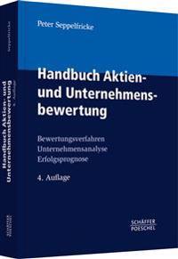 Handbuch Aktien- und Unternehmensbewertung