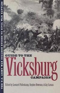 Guide to the Vicksburg Campaign