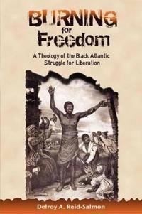 Burning for Freedom