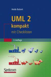 UML 2 Kompakt: Mit Checklisten
