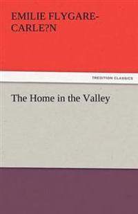 The Home in the Valley