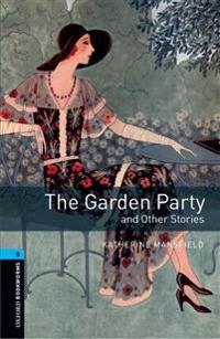 The Garden Party and Other Stories 10. Schuljahr, Stufe 2   - Neubearbeitung