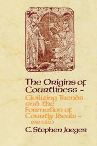 The Origins of Courtliness