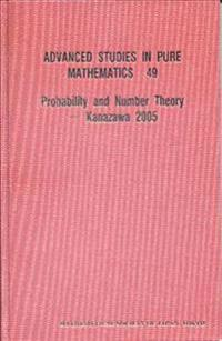 Probability and Number Theory Kanazawa 2005