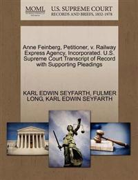 Anne Feinberg, Petitioner, V. Railway Express Agency, Incorporated. U.S. Supreme Court Transcript of Record with Supporting Pleadings