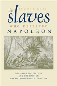 Slaves Who Defeated Napoleon