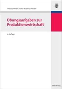 Übungsaufgaben Zur Produktionswirtschaft