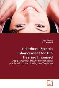 Telephone Speech Enhancement for the Hearing Impaired