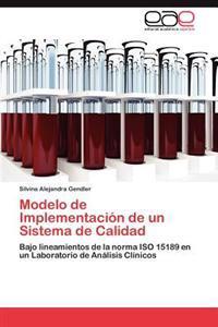 Modelo de Implementacion de Un Sistema de Calidad