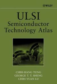 ULSI Semiconductor Technology Atlas