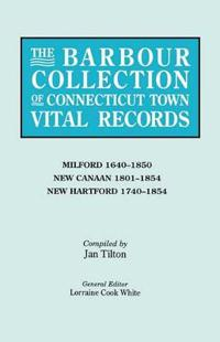 The Barbour Collection of Connecticut Town Vital Records. Volume 28