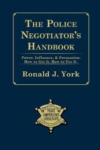 The Police Negotiator's Handbook