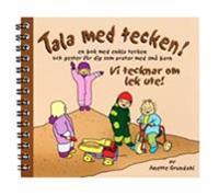 Vi tecknar om lek ute! : en bok med enkla tecken och gester för dig som pratar med små barn