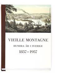 Vieille Montagne : hundra år i Sverige 1857-1957 : minnesskrift