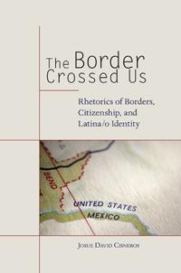 The Border Crossed Us