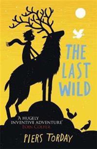 The Last Wild Trilogy: The Last Wild