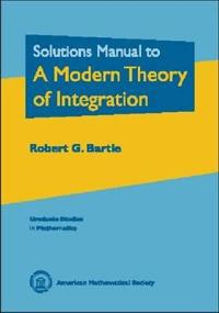 Solution Manual to a Modern Theory of Integration