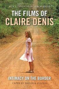 The Films of Claire Denis