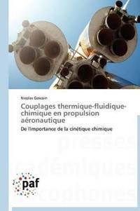 Couplages Thermique-Fluidique-Chimique En Propulsion Aeronautique