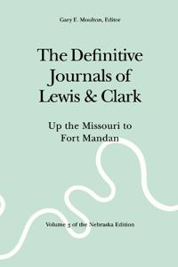 The Definitive Journals of Lewis & Clark